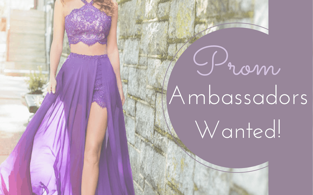 Prom Ambassadors Wanted!2 min read